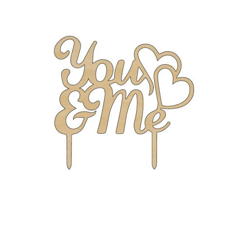 Dekorálható fából készült You & Me feliratú tortadísz