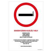 Dohányzásra kijelölt hely! Műanyag tábla