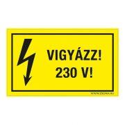 Vigyázz! 230 V! Öntapadós matrica