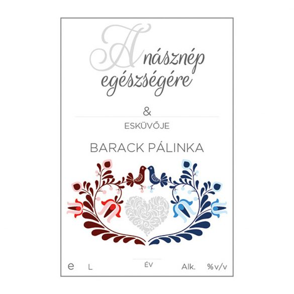 Pálinkás cimke A násznép egészségére Barack