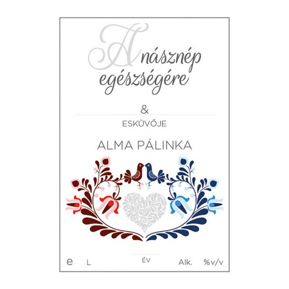 Pálinkás cimke A násznép egészségére Alma