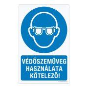 Védőszemüveg használata kötelező! Alumínium tábla