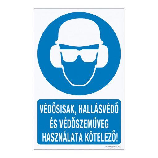 Védősisak, hallásvédő és védőszemüveg használata kötelező! Öntapadós matrica