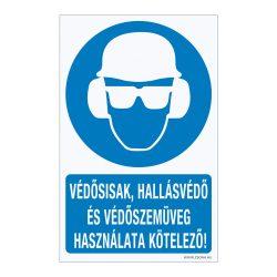 Védősisak, hallásvédő és védőszemüveg használata kötelező! Alumínium tábla
