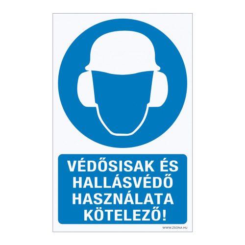 Védősisak és hallásvédő használata kötelező! Öntapadós matrica
