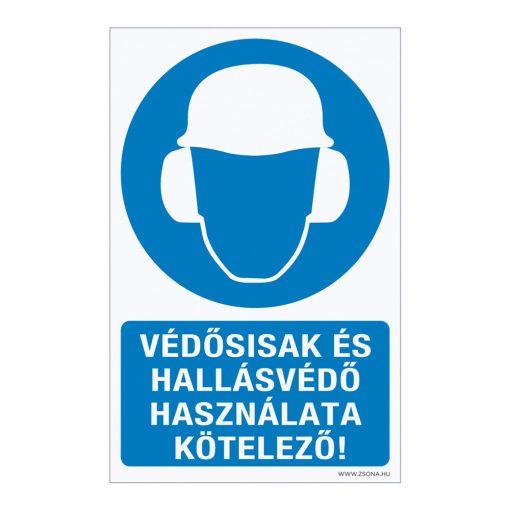 Védősisak és hallásvédő használata kötelező! Öntapadós matrica 160x100 mm