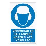Védősisak és hallásvédő használata kötelező!