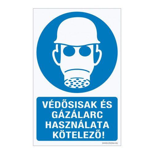 Védősisak és gázálarc használata kötelező!