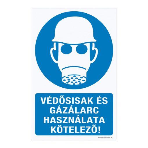 Védősisak és gázálarc használata kötelező! Műanyag tábla 160x250 mm