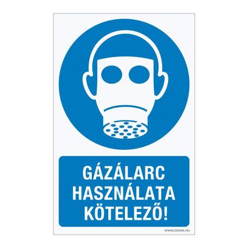 Gázálarc használata kötelező! Műanyag tábla