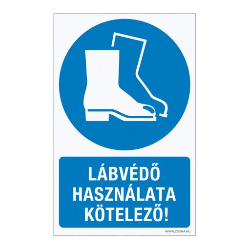 Lábvédő használata kötelező! Műanyag tábla 100x160 mm