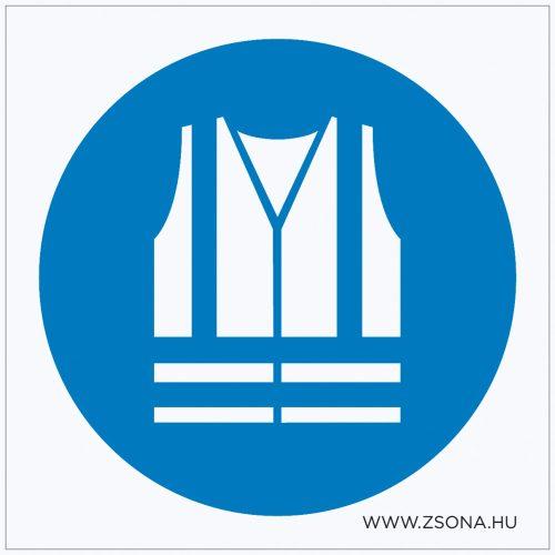 Jólláthatósági mellény viselése kötelező! Műanyag tábla