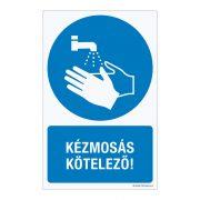 Kézmosás kötelező! Alumínium tábla