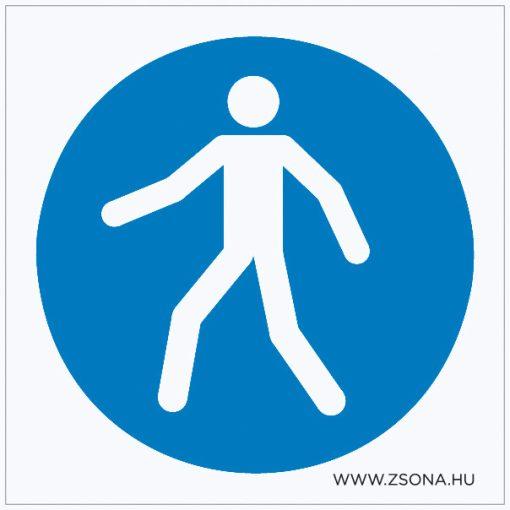 Gyalogosok részére! Öntapadós matrica