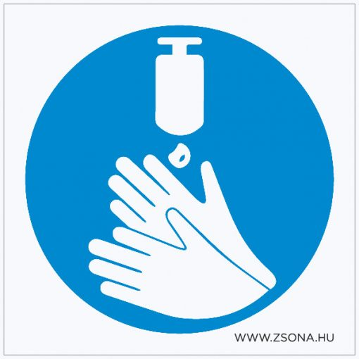 Fertőtlenítő kézmosás kötelező! Öntapadós matrica