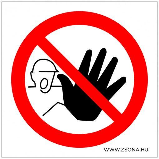 Illetékteleneknek belépni tilos! Öntapadós matrica