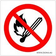 Nyílt láng használata tilos!