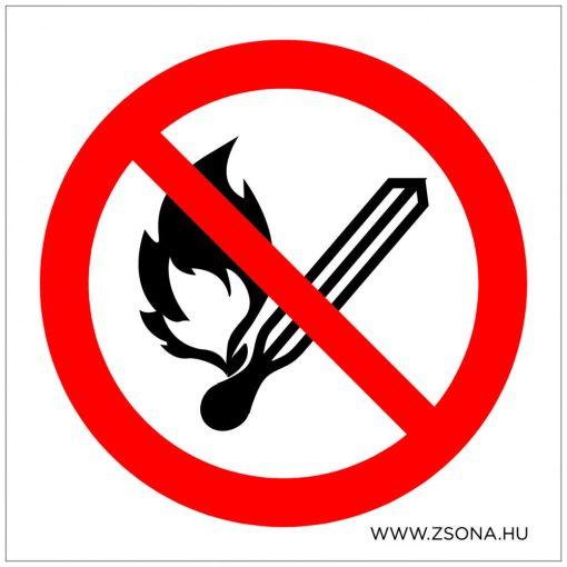 Nyílt láng használata tilos! Öntapadós matrica