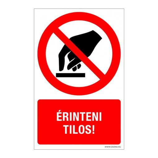 Érinteni tilos ! Műanyag tábla 100x160 mm