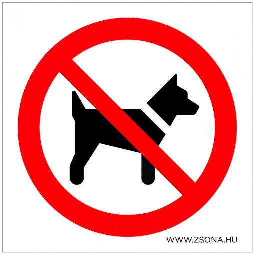 Kutyát bevinni tilos! Öntapadós matrica 100x100 mm