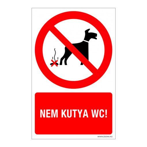 Nem kutya WC! Alumínium tábla