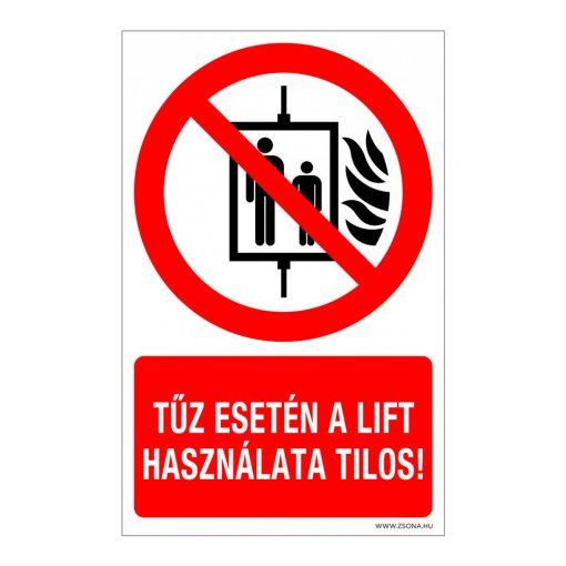 Tűz esetén a lift használata tilos! Alumínium tábla 160x250 mm