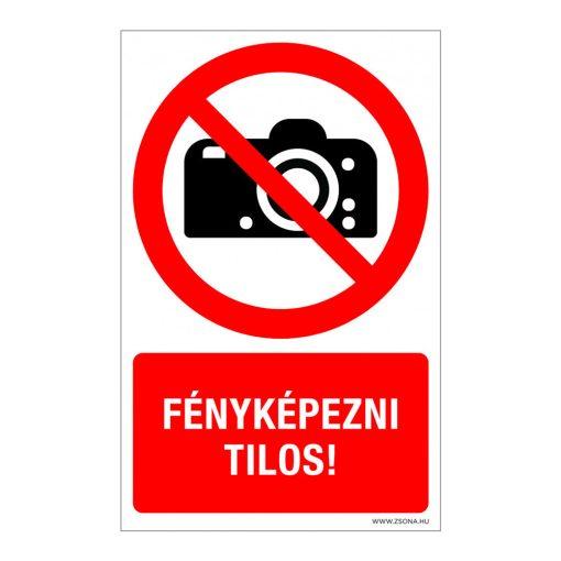 Fényképezni tilos! Műanyag tábla 100x160 mm