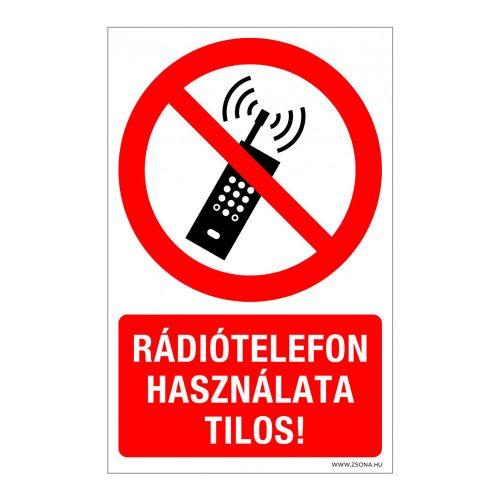 Rádiótelefon használata tilos! Alumínium tábla