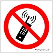 Rádiótelefon használata tilos! Műanyag tábla