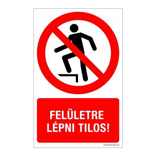 Felületre lépni tilos!