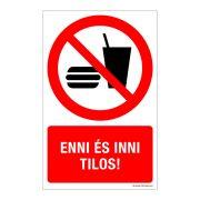 Enni és inni tilos! Műanyag tábla