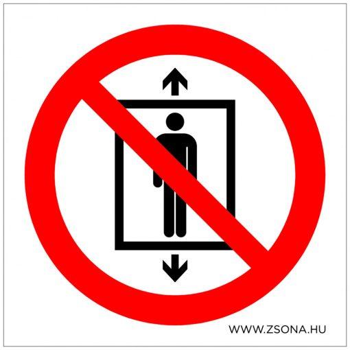 A felvonón személyszállítás tilos!  Öntapadós matrica