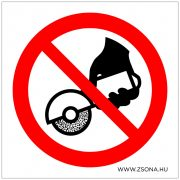 Ne használjon kézi csiszológépet!  Öntapadós matrica