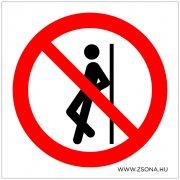 Nekidőlni tilos!