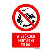 A székben hintázni tilos! Öntapadós matrica