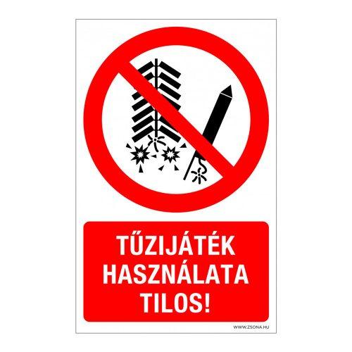 Tűzijáték használata tilos! Öntapadós matrica