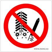 Tűzijáték használata tilos!