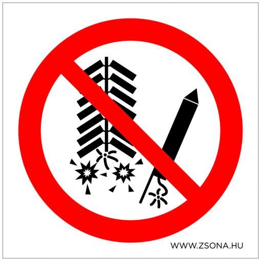 Tűzijáték használata tilos! Öntapadós matrica 100x100 mm