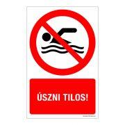 Úszni tilos! Alumínium tábla