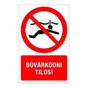 Búvárkodni tilos! Műanyag tábla