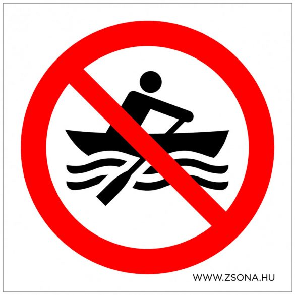 Csónakázni tilos!