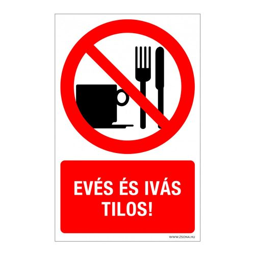 Evés és ivás tilos! Műanyag tábla