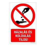 Házalás és koldulás tilos! Műanyag tábla
