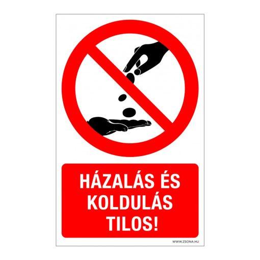 Házalás és koldulás tilos! Műanyag tábla 160x250 mm