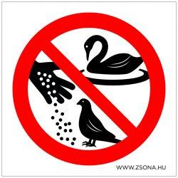 A madarakat etetni tilos!