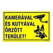 Kamerával és kutyával őrzött terület! Műanyag tábla