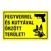 Fegyverrel és kutyával őrzött terület! Öntapadós matrica