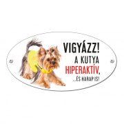 Vigyázz a kutya harap tábla alumíniumból Yorkie