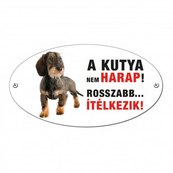 Vigyázz a kutya harap tábla alumíniumból Tacskó