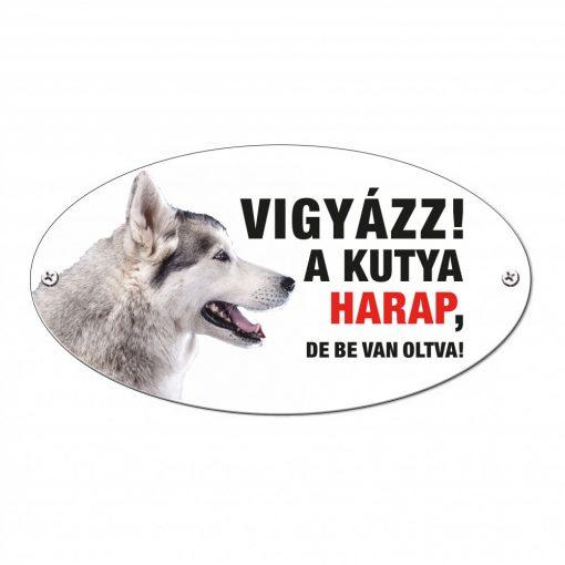 Vigyázz a kutya harap tábla alumíniumból HUSKY